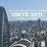 Tokyo 2021 Ticket Venture Capital World Summit