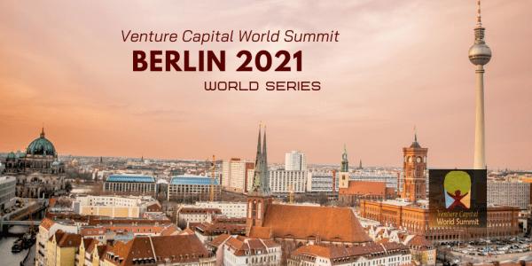 Berlin 2021 Venture Capital World Summit