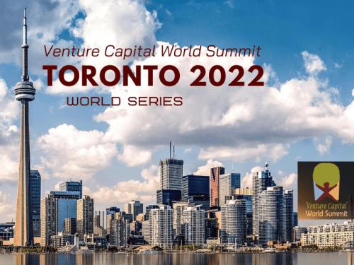 Toronto 2022 Ticket Venture Capital World Summit