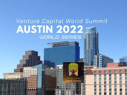 Austin 2022 Ticket Venture Capital World Summit