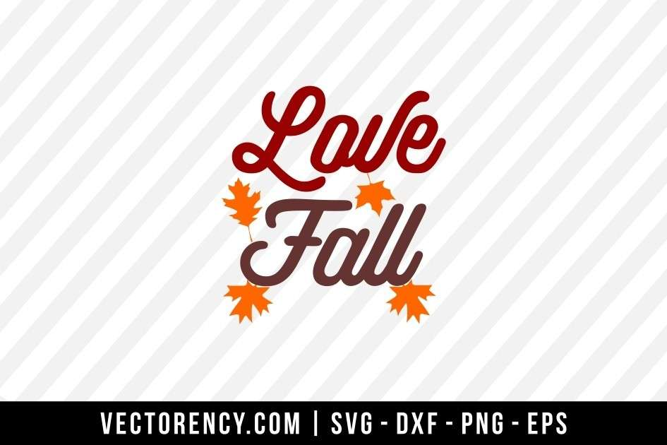Download Love Fall SVG File | Vectorency