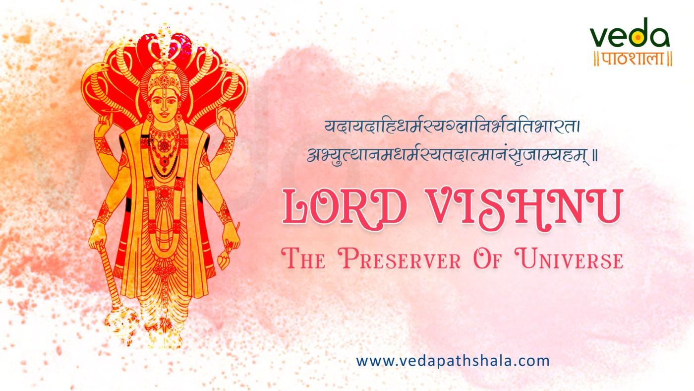 Lord Vishnu - the preserver