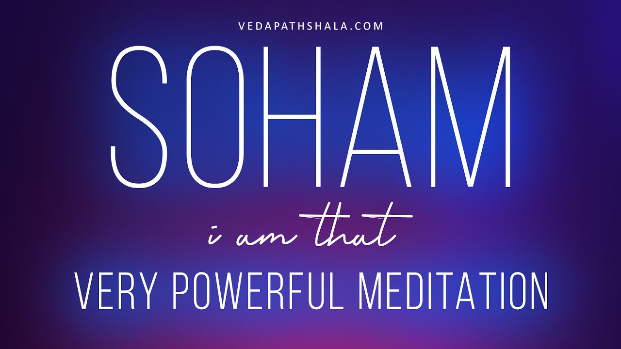 Soham mantra meditation