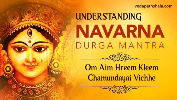 Goddess Durga Navarna Mantra - Om aim hreem kleem chamundayai vichee