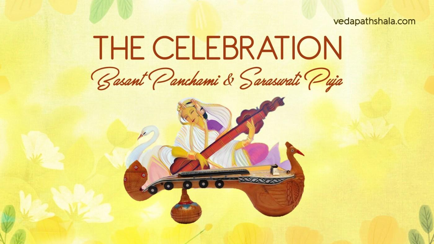 The Celebration of Basant Panchami & Saraswati Puja