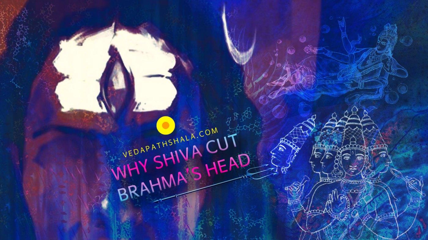 Why Shiva Cut Brahma's Head - Deeper Insight