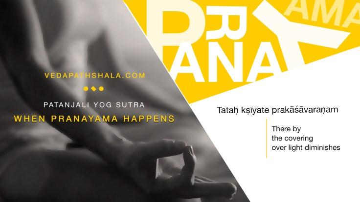 Result of Pranyama - The Fourth Yoga Sutra
