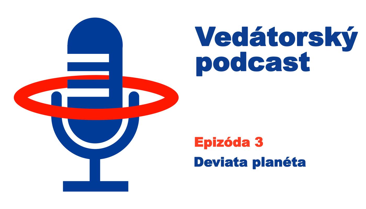 Vedátorský podcast 3