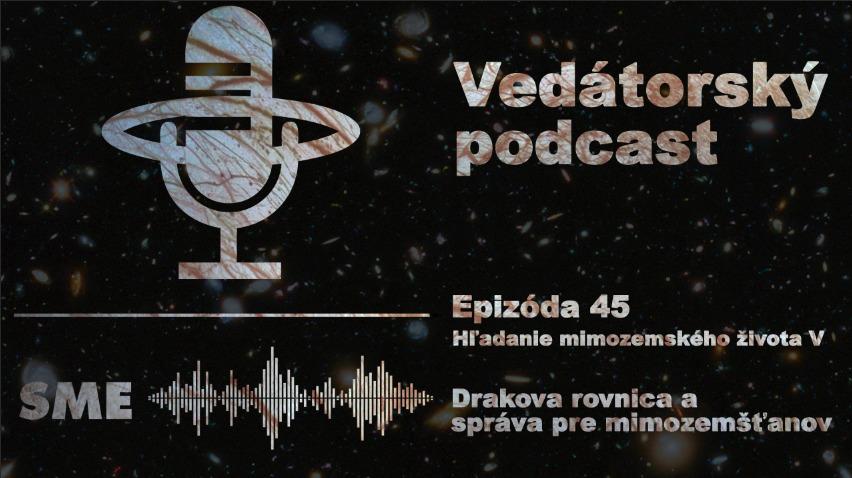 Vedátorský podcast 45 – Drakova rovnica a správa pre mimozemšťanov