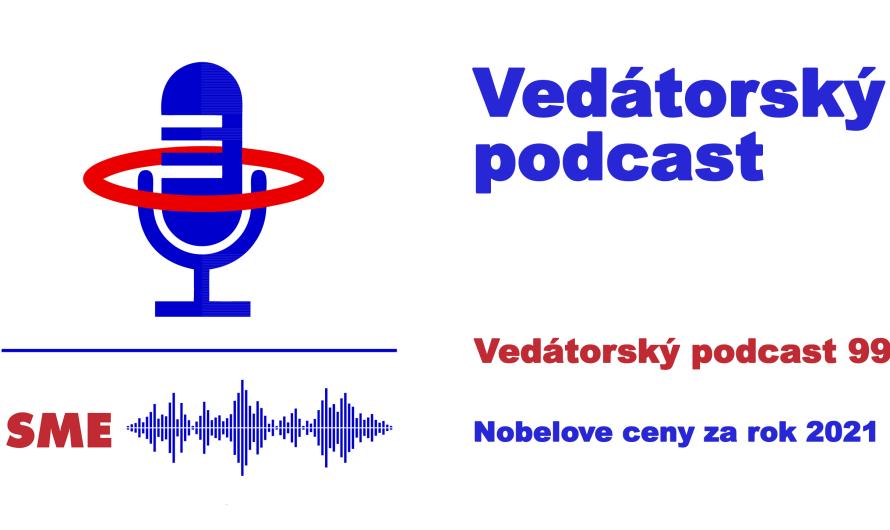 Vedátorský podcast 99 – Nobelove ceny za rok 2021