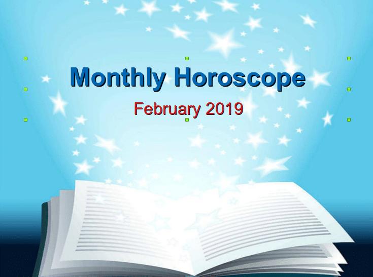 Monthly Horoscope February 2019 - Free Horoscope Online