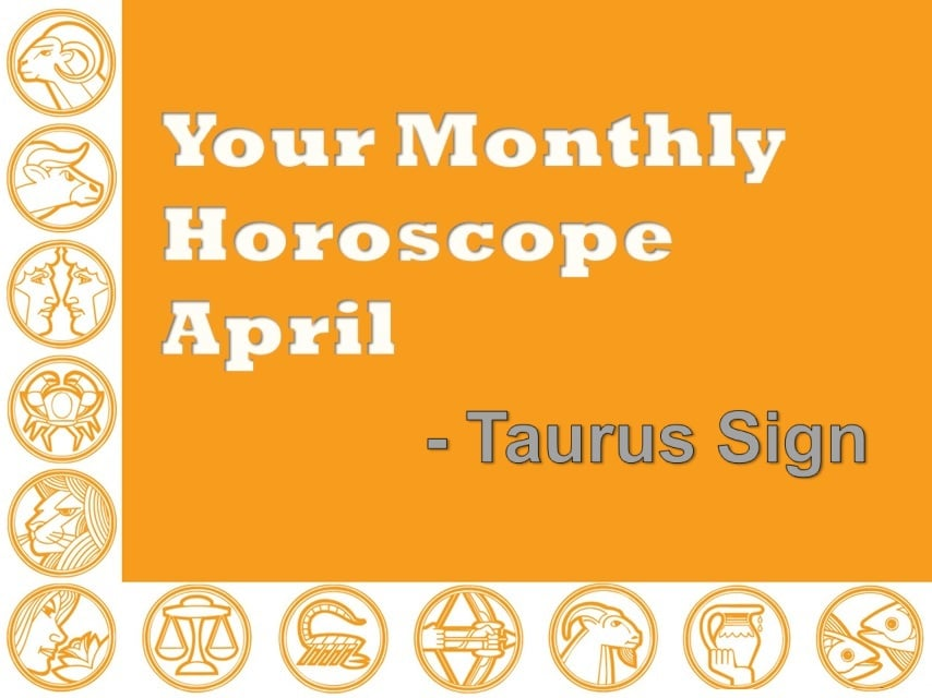 Your Monthly Horoscope April 2019 Taurus Sign - Vedic Astro