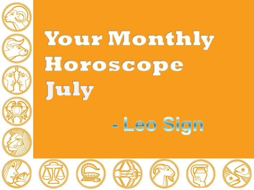 Your Monthly Horoscope July 2019 Leo Sign - Vedic Astro Zone
