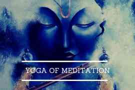 Yoga of Meditation