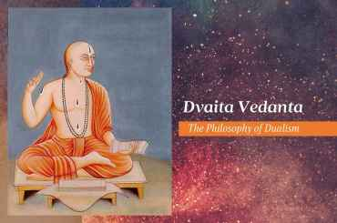 Dvaita Vedanta - The Philosophy of Dualism