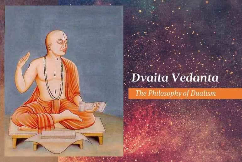 Dvaita Vedanta - The Philosophy of Dualism