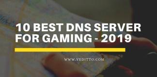 BEST DNS SERVER GAMING 2019