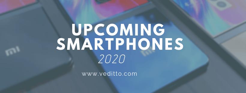 Best Waterproof Smartphone 2020 10 Most Anticipated Upcoming Smartphones in 2020