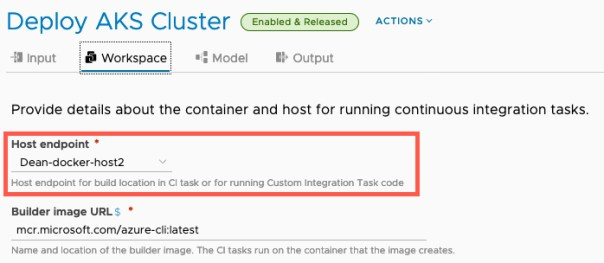 vRA AKS TMC - Code Stream - Workspace - Set Docker Host