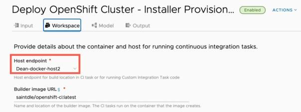 vRA Deploy Openshift - Code Stream - Workspace - Docker host