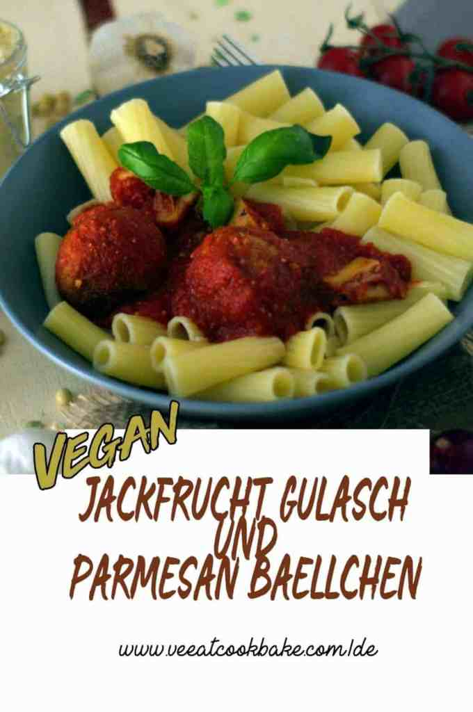 Vegan Pasta with Parmesan Meatballs and Jackfruit Goulash
