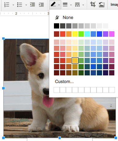 "Formatting picture color in a Google Doc"" srcset=""https://blog.hubspot.com/hs-fs/hubfs/add-border-google-doc.png?t=1526202848593&width=193&height=230&name=add-border-google-doc.png 193w, https://blog.hubspot.com/hs-fs/hubfs/add-border-google-doc.png?t=1526202848593&width=385&height=460&name=add-border-google-doc.png 385w, https://blog.hubspot.com/hs-fs/hubfs/add-border-google-doc.png?t=1526202848593&width=578&height=690&name=add-border-google-doc.png 578w, https://blog.hubspot.com/hs-fs/hubfs/add-border-google-doc.png?t=1526202848593&width=770&height=920&name=add-border-google-doc.png 770w, https://blog.hubspot.com/hs-fs/hubfs/add-border-google-doc.png?t=1526202848593&width=963&height=1150&name=add-border-google-doc.png 963w, https://blog.hubspot.com/hs-fs/hubfs/add-border-google-doc.png?t=1526202848593&width=1155&height=1380&name=add-border-google-doc.png 1155w"" sizes=""(max-width: 385px) 100vw, 385px"