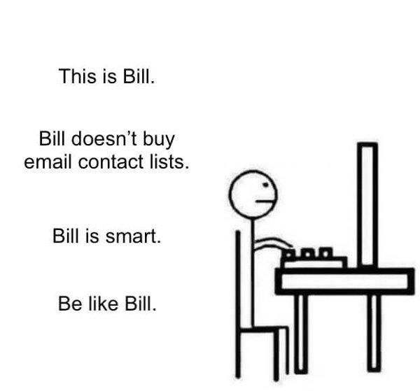 Sé como Bill meme con subtítulos sobre cómo comprar listas de contactos por correo electrónico