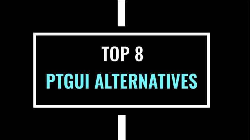 Top 8 Panorama Editing Software Alternatives to PTGui