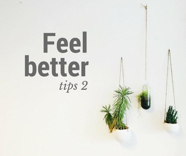 Feel Better tips 2