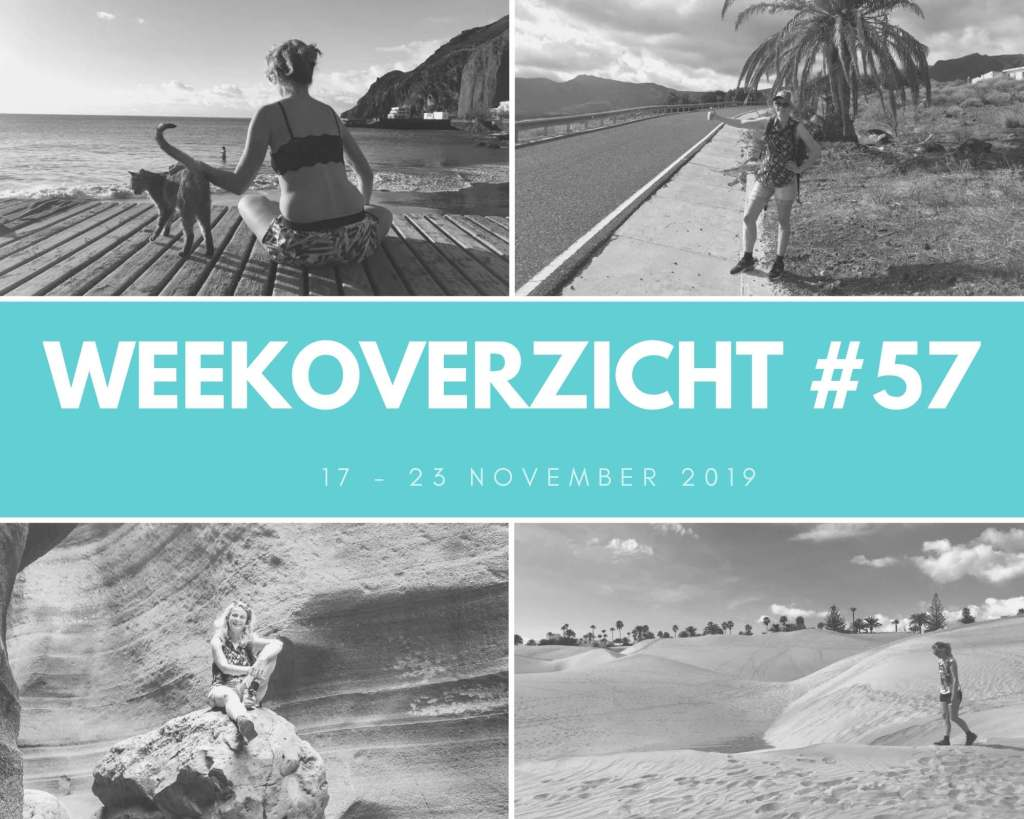Weekoverzicht 57: een week in Gran Canaria