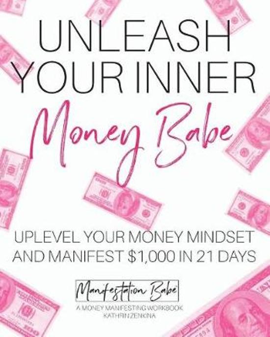Unleash your inner money babe - Kathrin Zenkina
