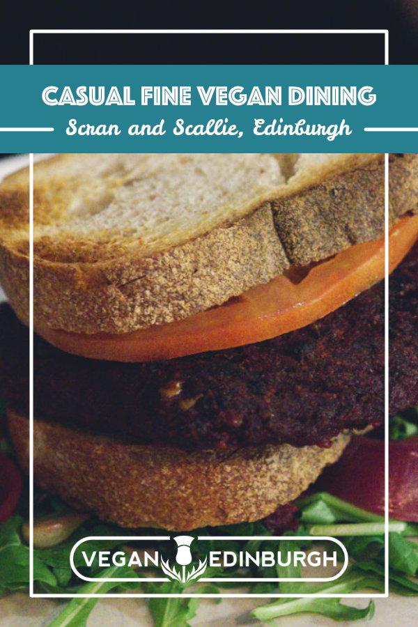 Vegan food at Scran and Scallie, Edinburgh