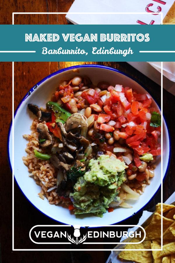 Vegan food at Barburrito, Edinburgh
