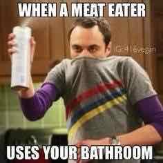 "Funny vegan meme, spraying air freshener: ""When a meat eater uses your bathroom."""