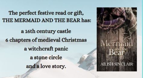 The Mermaid and the Bear, historical fiction set in Scotland