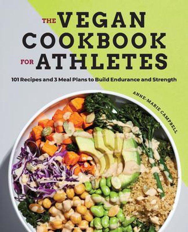 The Vegan Cookbook for Athletes