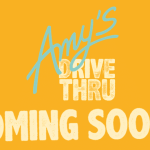 Amy's Drive Thru Is Going to Be Awesome!
