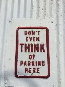 Stressful parking sign