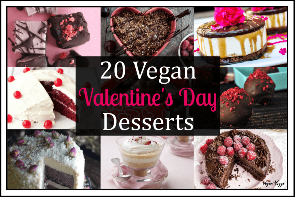 Whether you're in love with someone, or just in love with sweets… these 20 Vegan Valentine's Day Desserts will help you celebrate this love-drenched holiday.