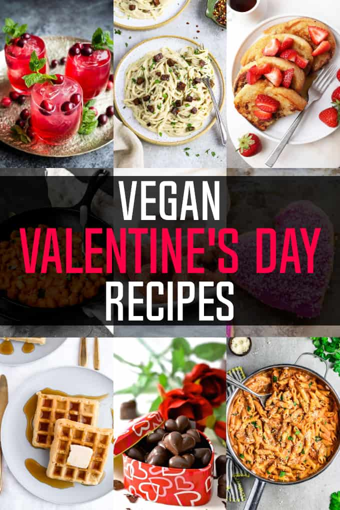 Photo collage of vegan valentine's day recipes.