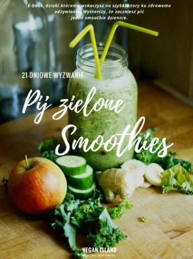 Kompedium o zielonych koktajlach. Dowiesz się z niego wszystkiego, co chciałbyś wiedzieć jak przygotowywać smoothies plus przepisy na 21 dni.