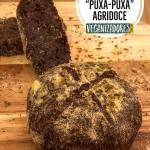 Pão Vegano Puxa-Puxa Agridoce - Receita Vegana