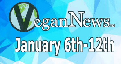 All the Vegan News that mattered the week of January 6th-12th