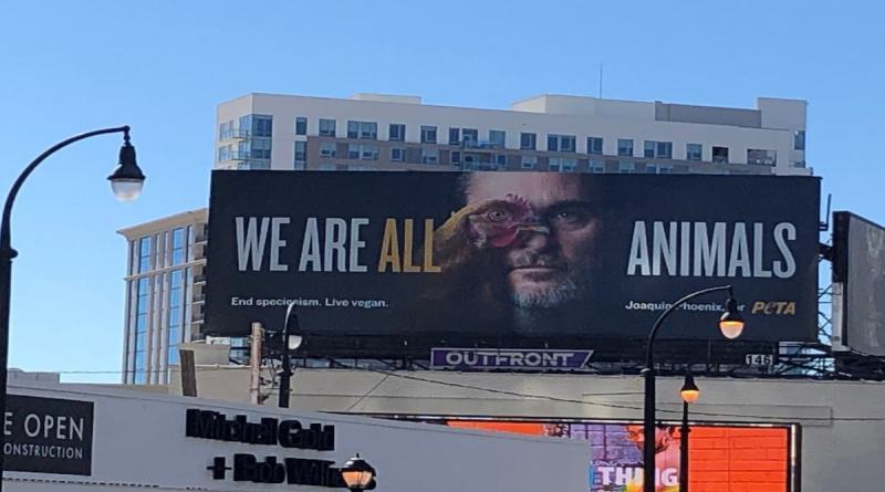 Joaquin Phoenix is everywhere lately! Now he's in Atlanta on a gigantic billboard asking people to go vegan for the animals.