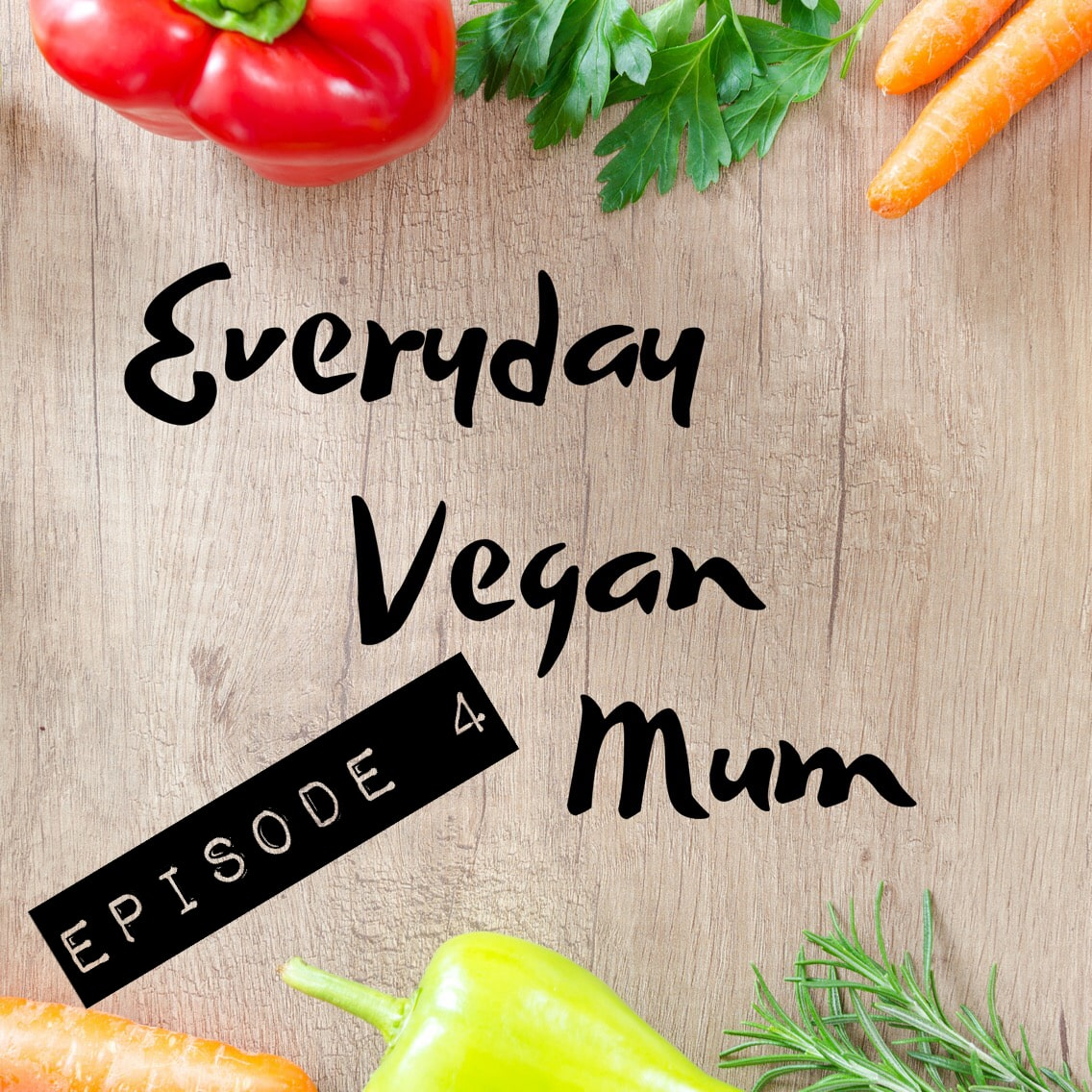 How to Teach Your Child's School About Veganism – The Everyday Vegan Mum Podcast Episode 4 – Interview with Laura from Primary Veducation