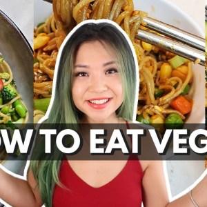 HOW TO EAT VEGAN + 3 BEGINNER RECIPES (10 tips on plant-based eating)