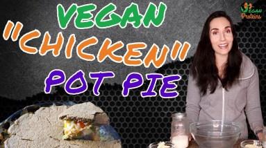 Easy Vegan Chicken Pot Pie | High protein | Vegan Proteins