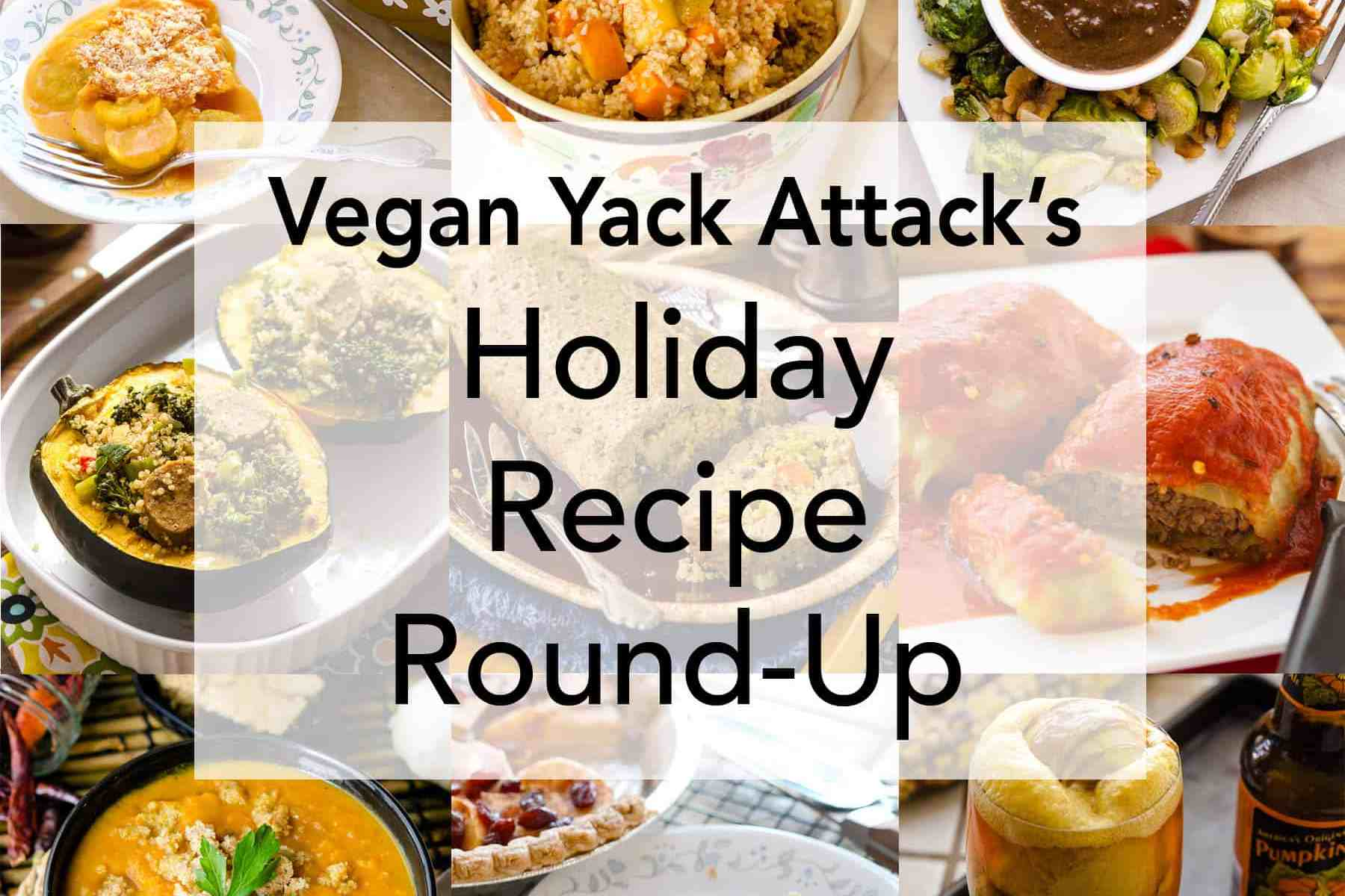 A delectable, all-vegan, Holiday Recipe Round Up of dishes to serve at holiday meals and get togethers. Easy and appetizing!