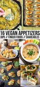 16 Fun Vegan Appetizers!