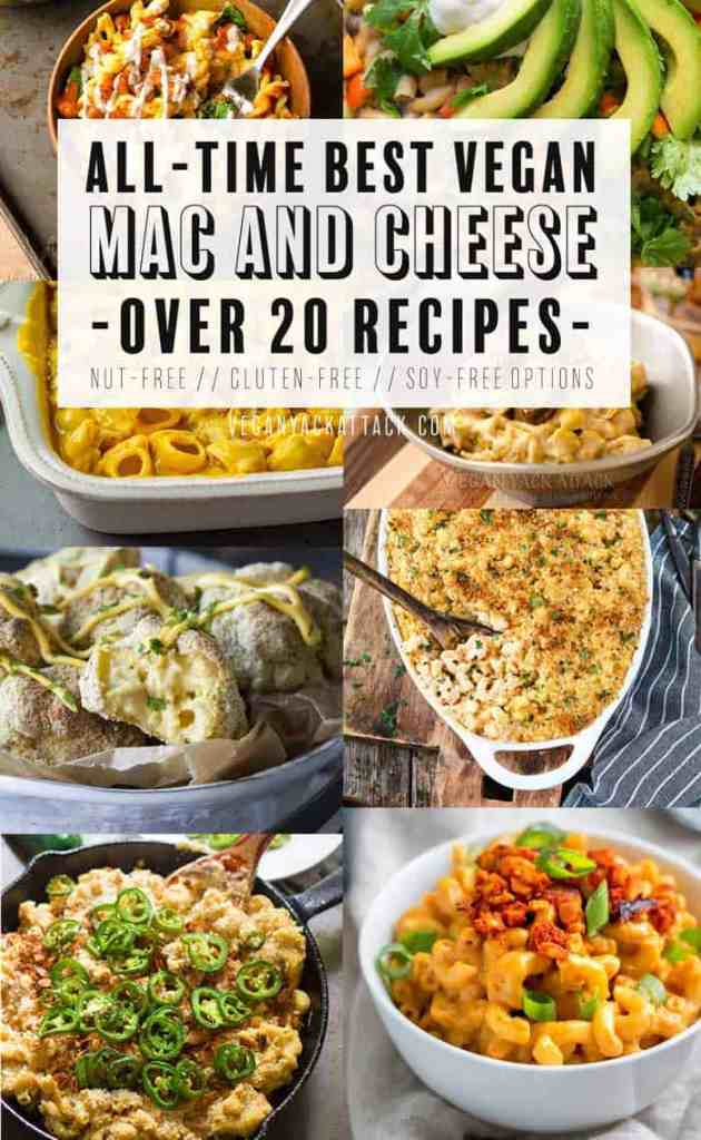 All-time Best Vegan Mac and Cheese Recipes! More than 20 delicious recipes with options for nut-free, gluten-free, and soy-free! #vegan #plantbased #veganyackattack